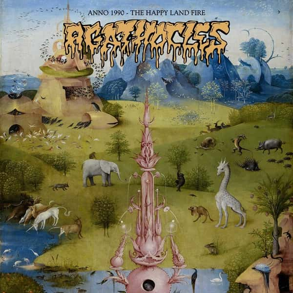 AGATHOCLES - 1990: the Happy Land fire (LP)