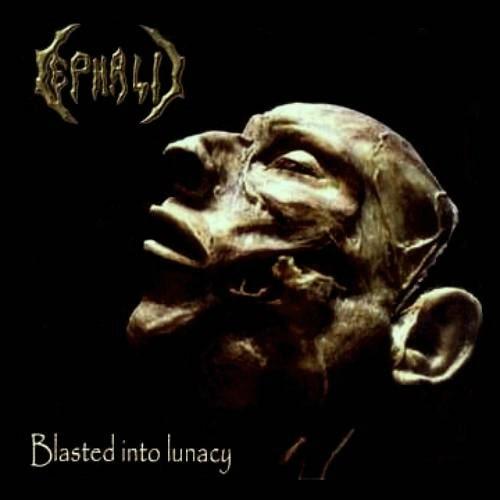 "Cephalic ""blasted into lunacy"" (CD)"