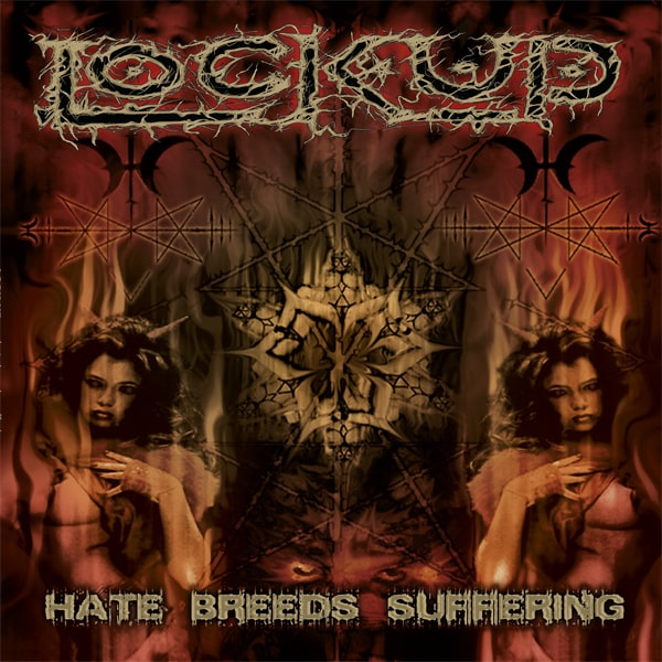 Lock Up - hate breeds suffering LP