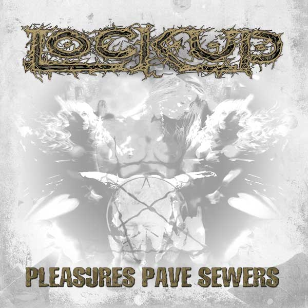 Lock-Up-pleasures-pave-sewers_LP