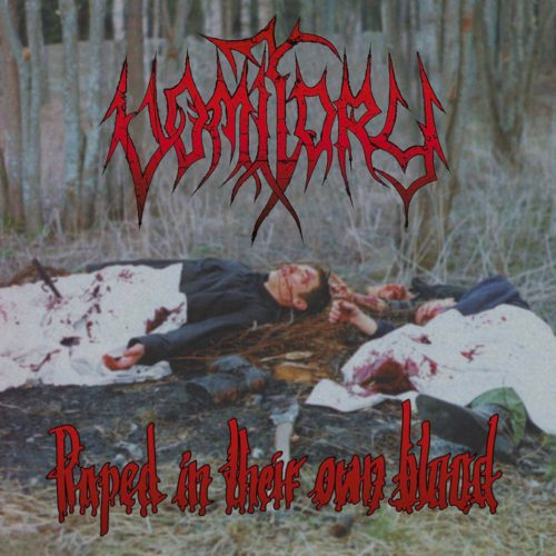 "VOMITORY ""raped in their own blood"" (LP)"