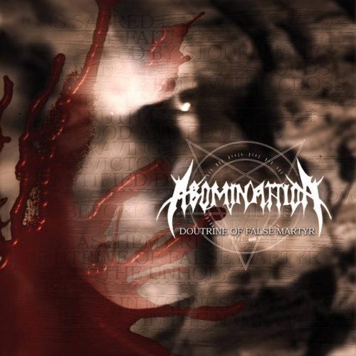 """ABOMINATTION """"doutrine of false martyr"""" (CD)"""