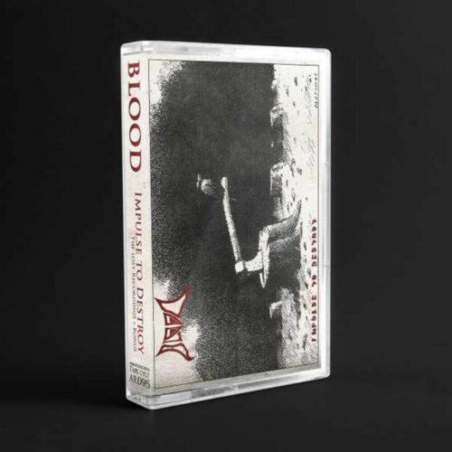 "Blood ""impulse to destroy - the lost recordings + bonus"" (cassette tape)"