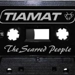 Tiamat - the scarred people (cassette tape)