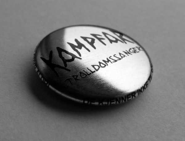 """KAMPFAR """"Trolldomssanger"""" metal button"""