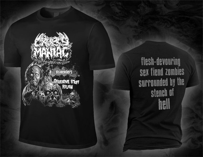 "CROPSY MANIAC ""… dismembers GRUESOME STUFF RELISH"" shirt"